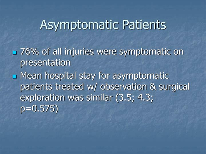 Asymptomatic Patients