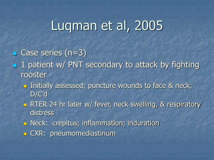 Luqman et al, 2005