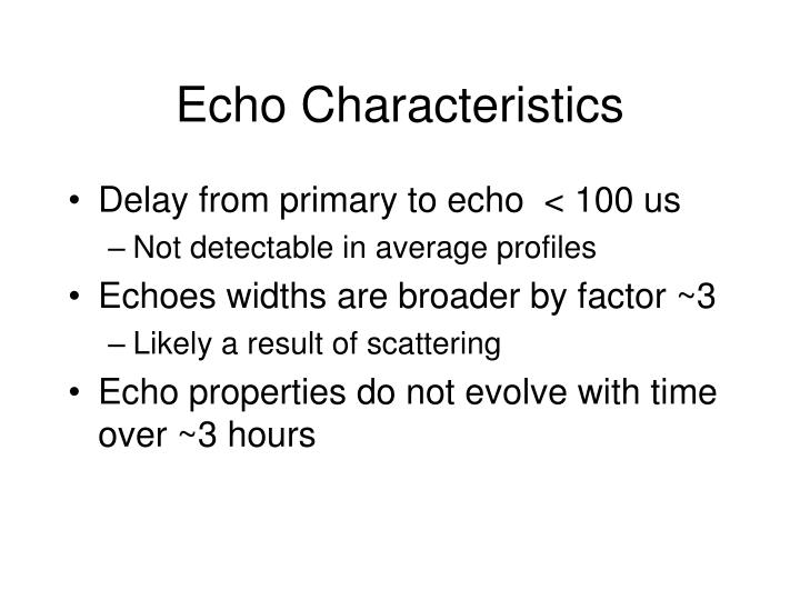 Echo Characteristics