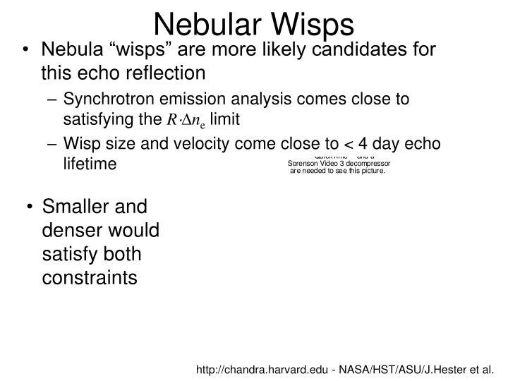 Nebular Wisps