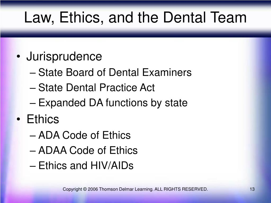 Law, Ethics, and the Dental Team