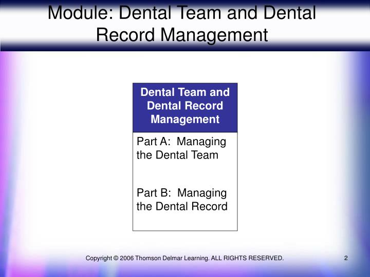 Module dental team and dental record management