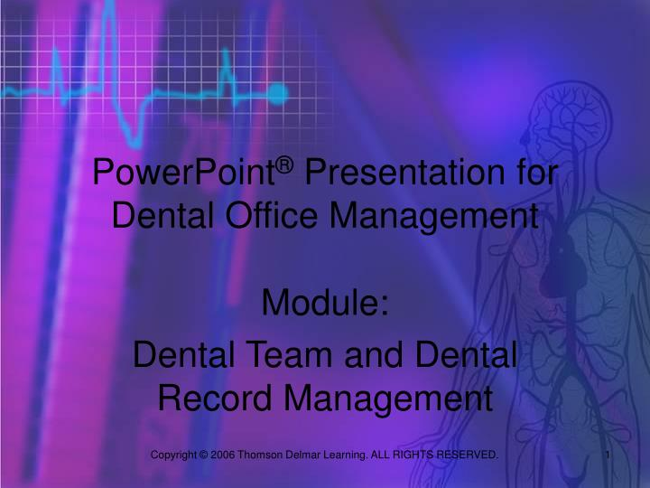 Powerpoint presentation for dental office management