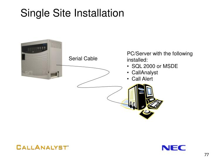 Single Site Installation