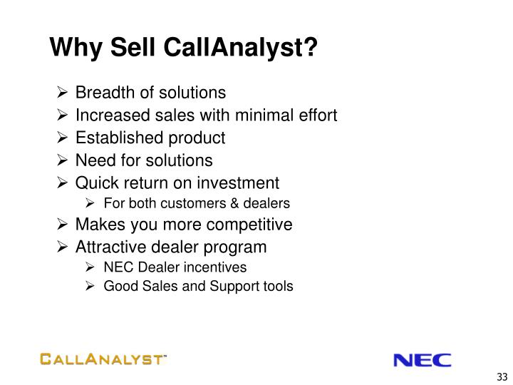 Why Sell CallAnalyst?