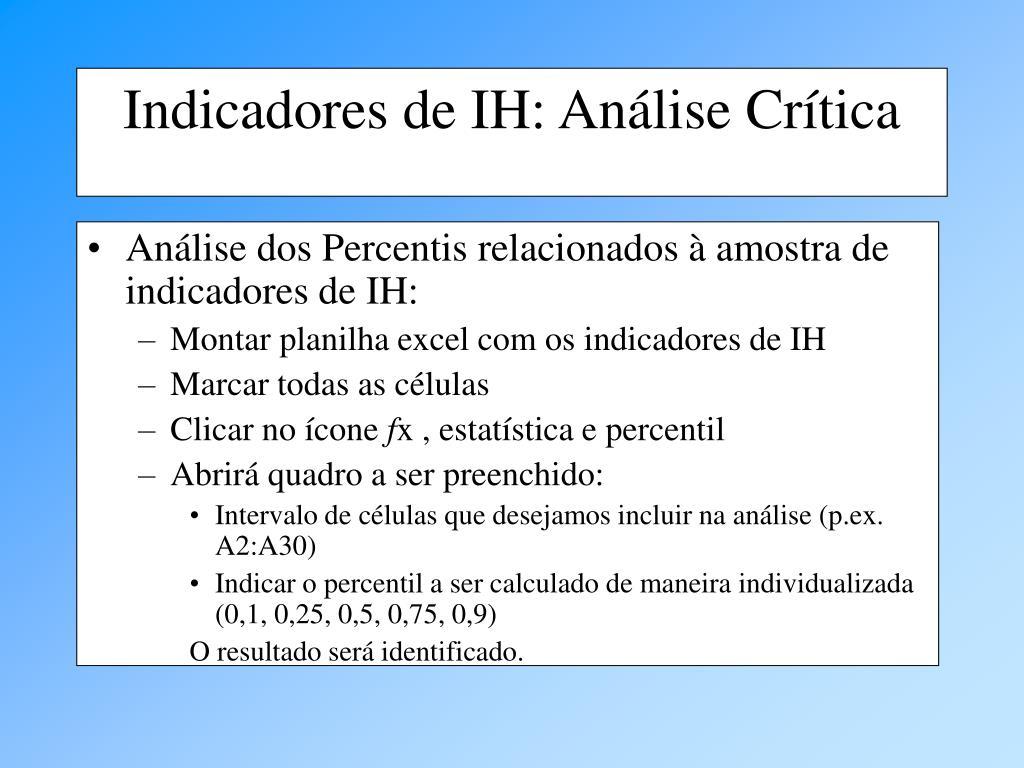 Análise dos Percentis relacionados à amostra de indicadores de IH: