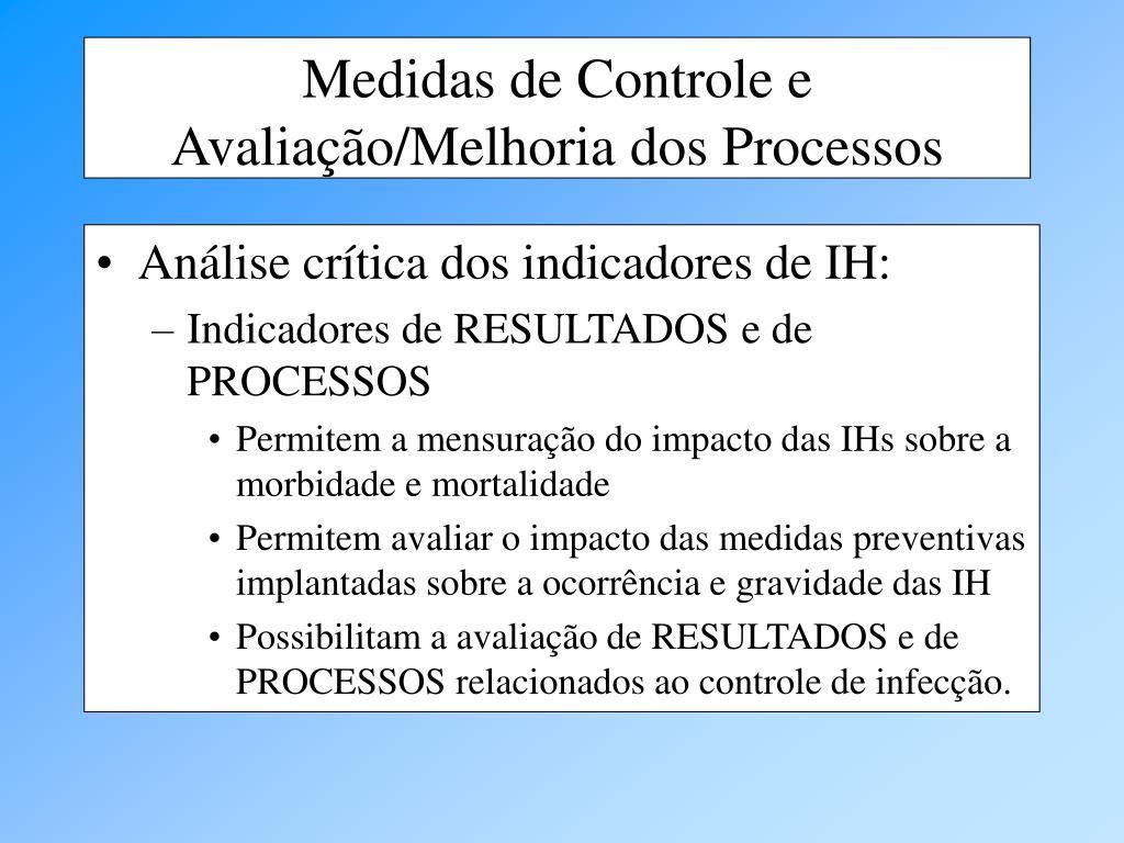 Análise crítica dos indicadores de IH: