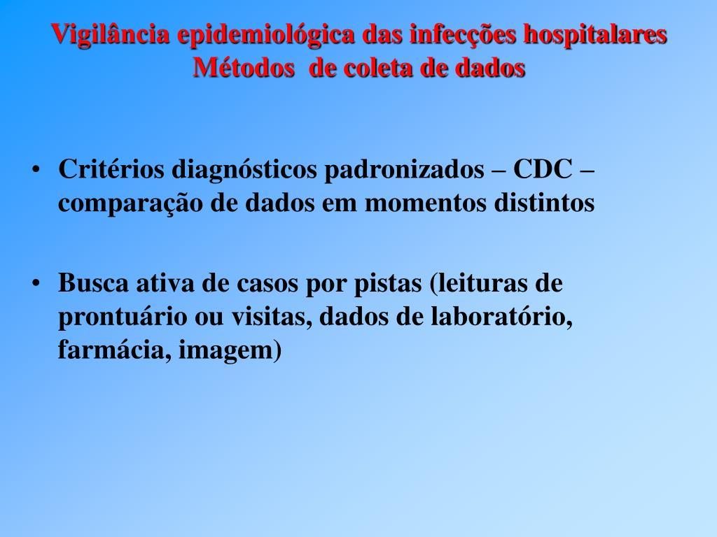 Critérios diagnósticos padronizados – CDC – comparação de dados em momentos distintos
