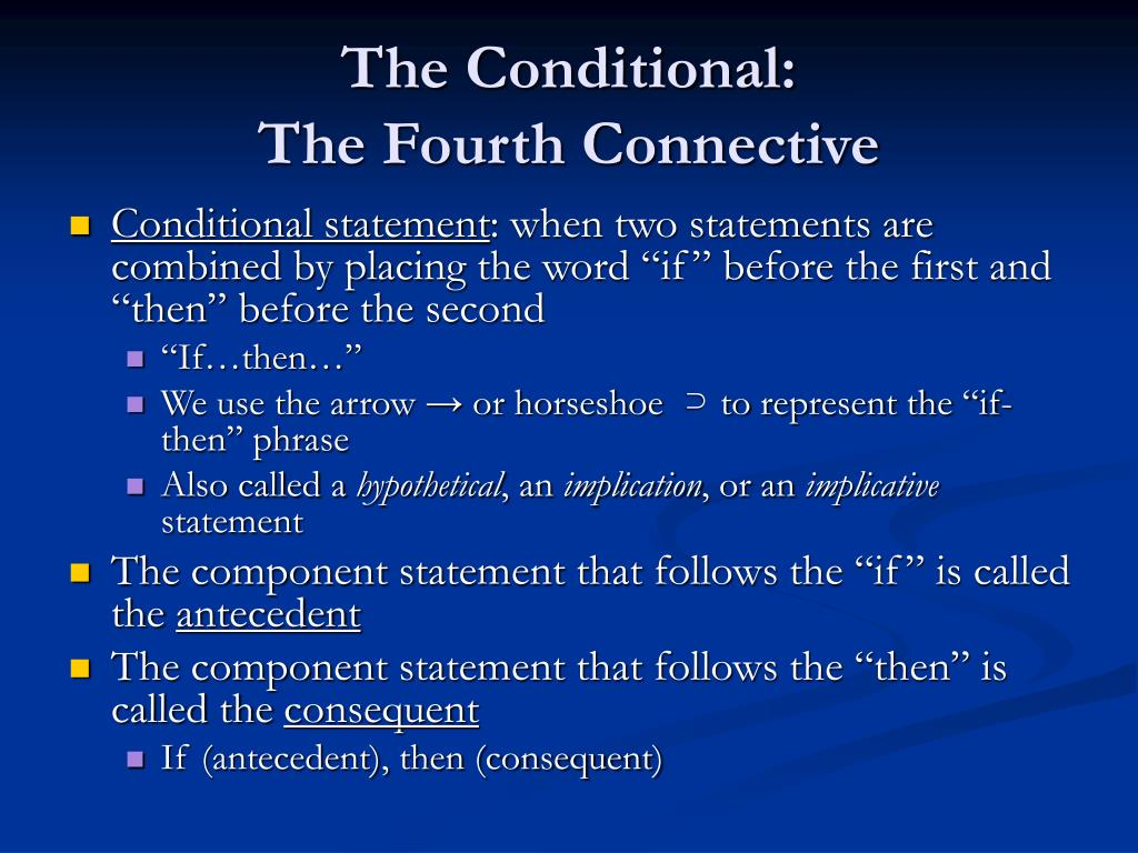 The Conditional: