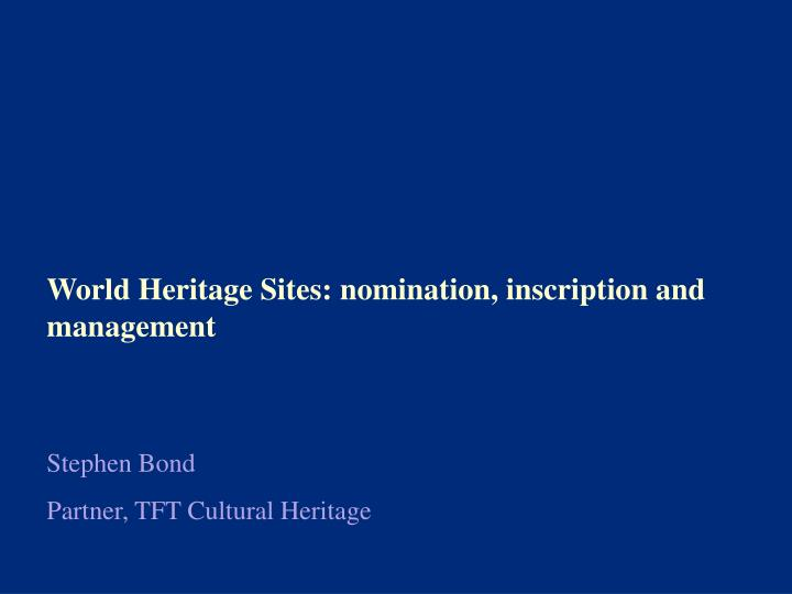 the management of world heritage sites