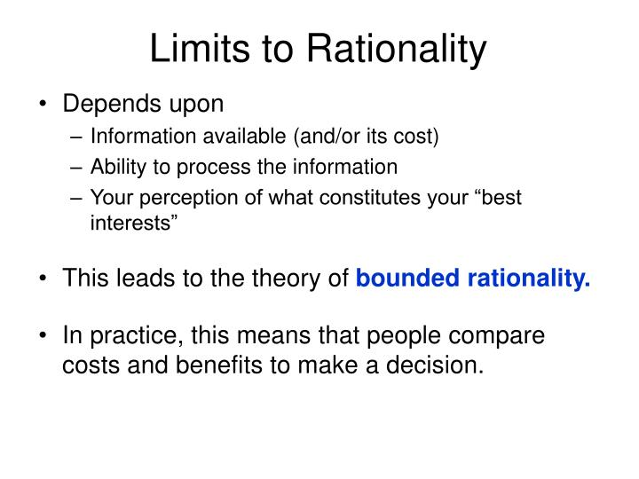 Limits to Rationality