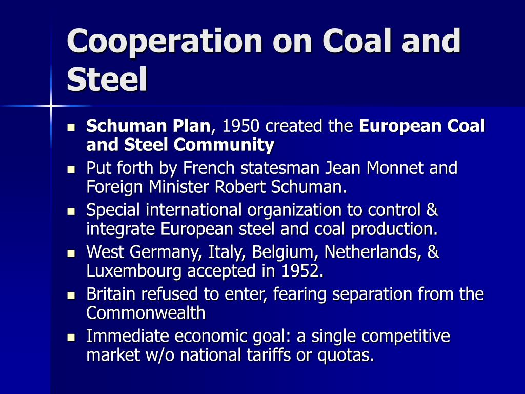 Cooperation on Coal and Steel