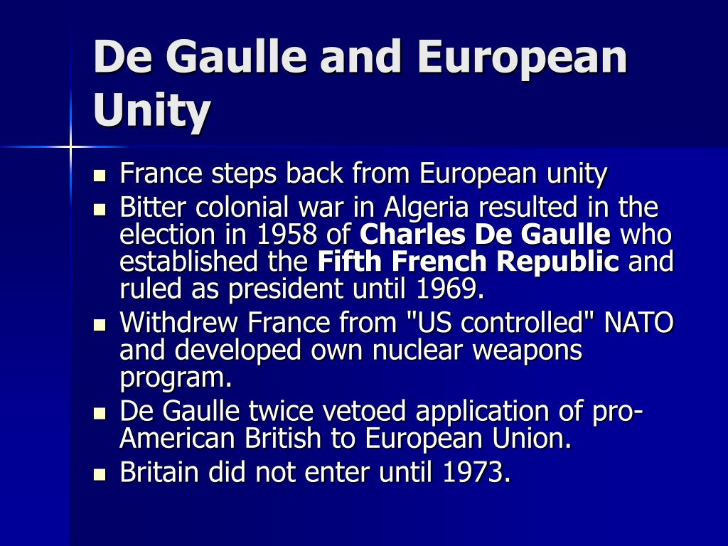 De Gaulle and European Unity