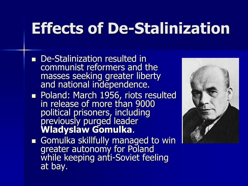 Effects of De-Stalinization