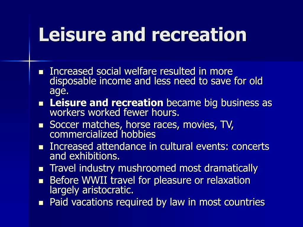 Leisure and recreation