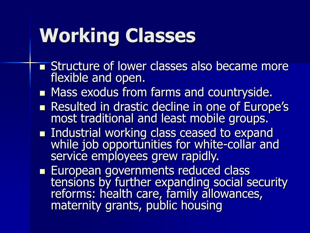 Working Classes
