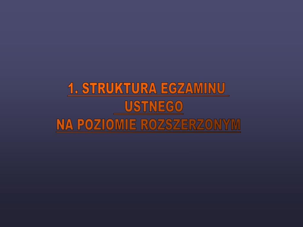 1. STRUKTURA EGZAMINU