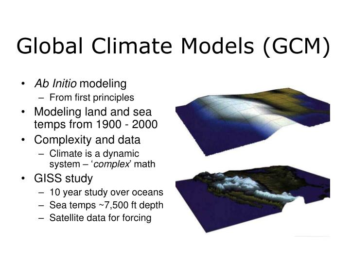 Global Climate Models (GCM)