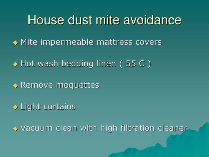 House dust mite avoidance