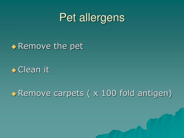 Pet allergens