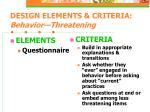 design elements criteria behavior threatening16