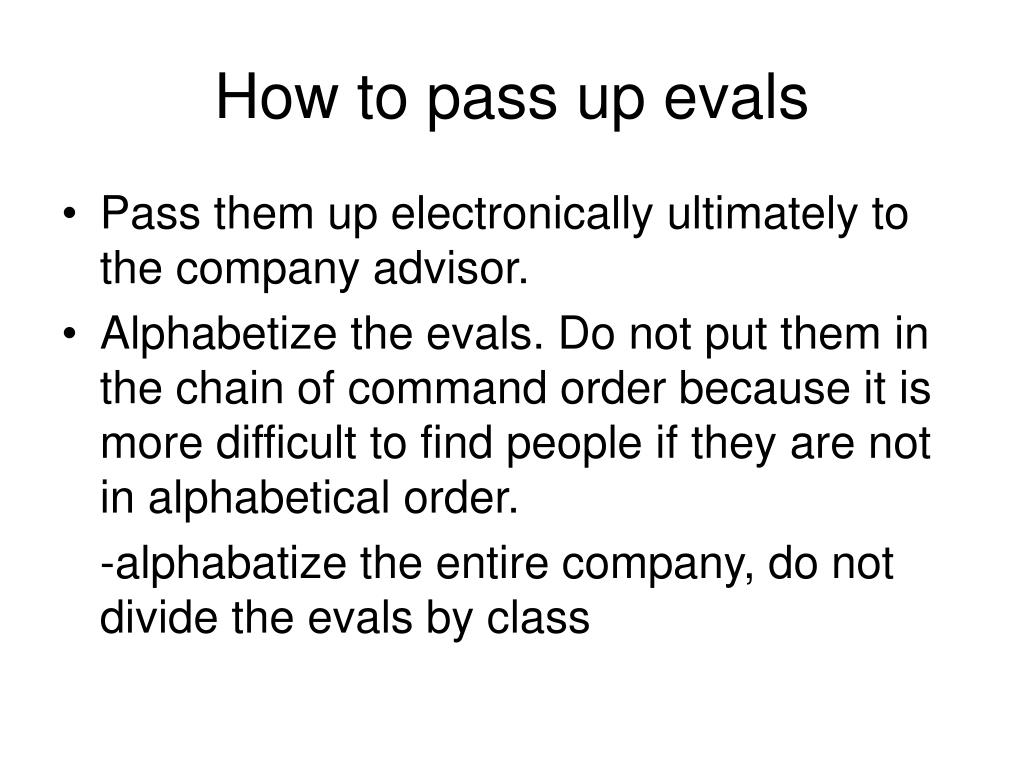 How to pass up evals