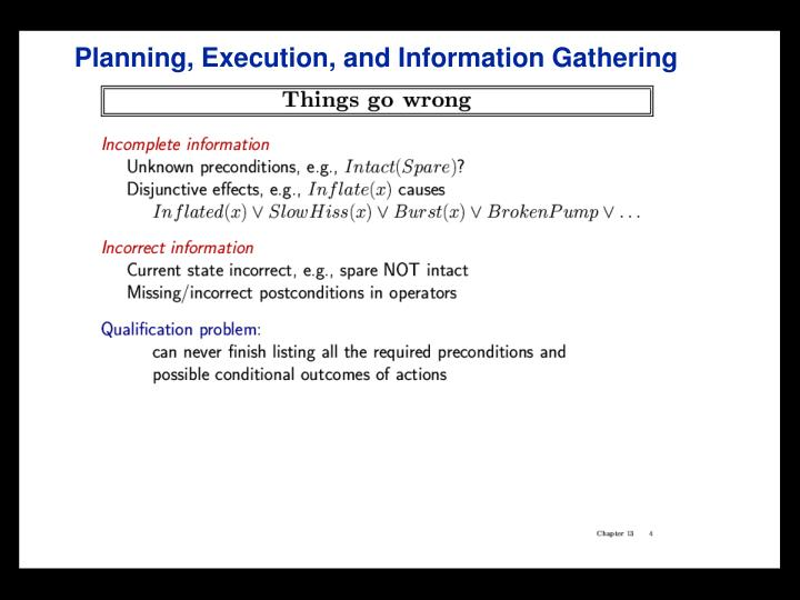 Planning, Execution, and Information Gathering