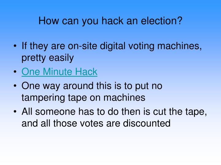 How can you hack an election?