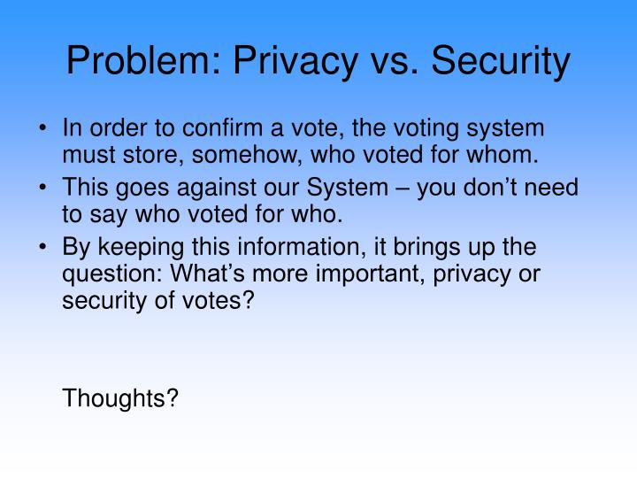 Problem: Privacy vs. Security