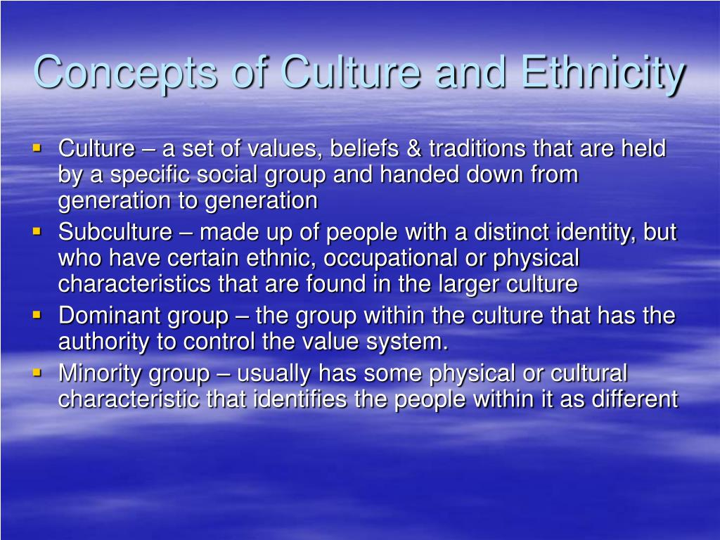 Concepts of Culture and Ethnicity