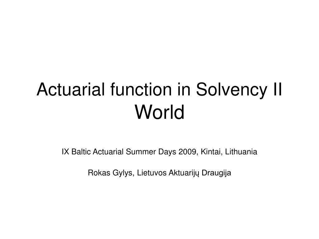 Actuarial function in Solvency II