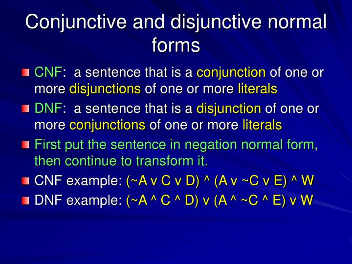 Conjunctive and disjunctive normal forms