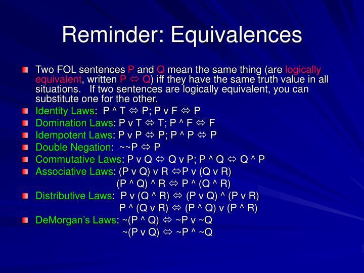 Reminder: Equivalences