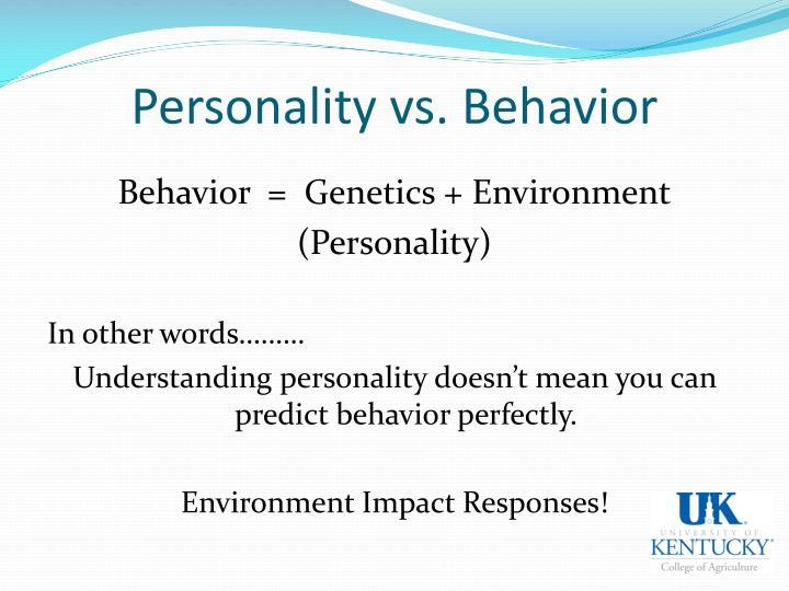 Personality vs. Behavior