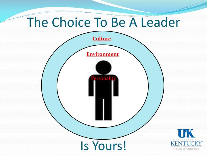 The Choice To Be A Leader