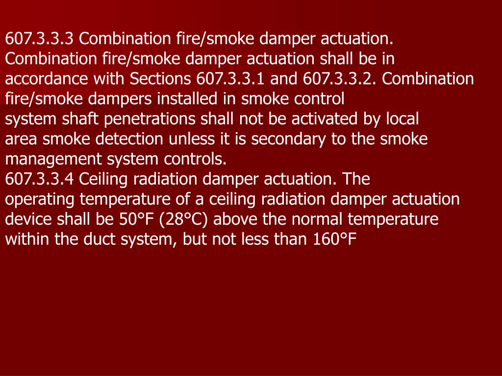 607.3.3.3 Combination fire/smoke damper actuation.