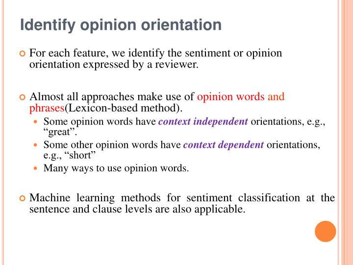 Identify opinion orientation