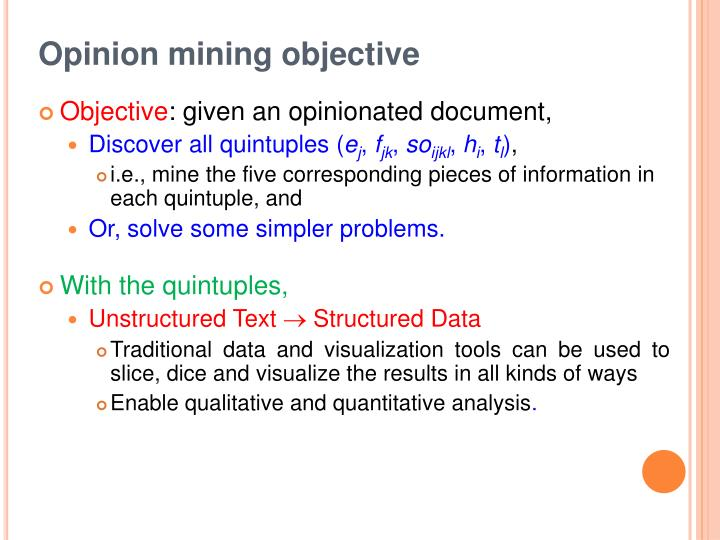 Opinion mining objective