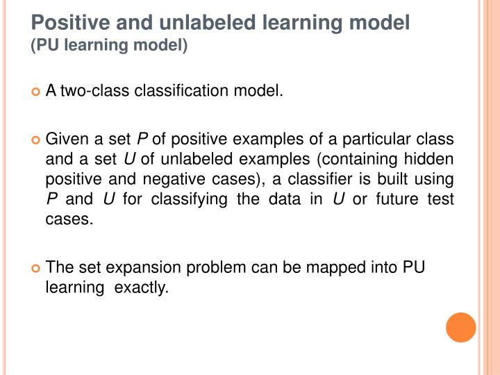 Positive and unlabeled learning model