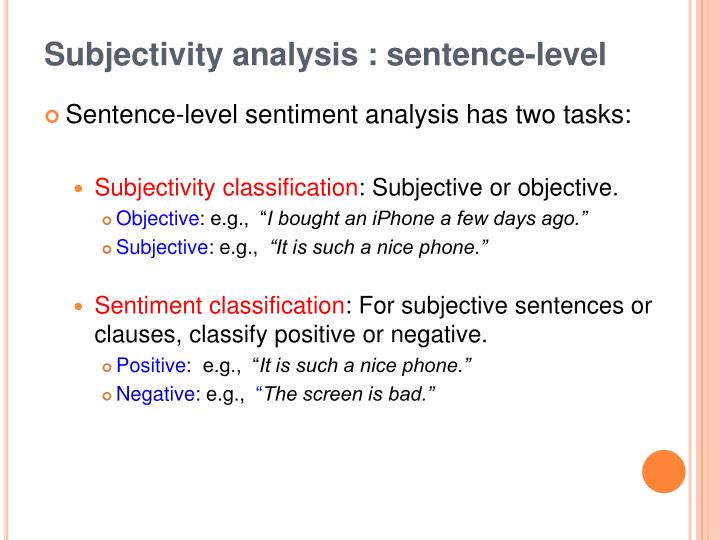 Subjectivity analysis : sentence-level