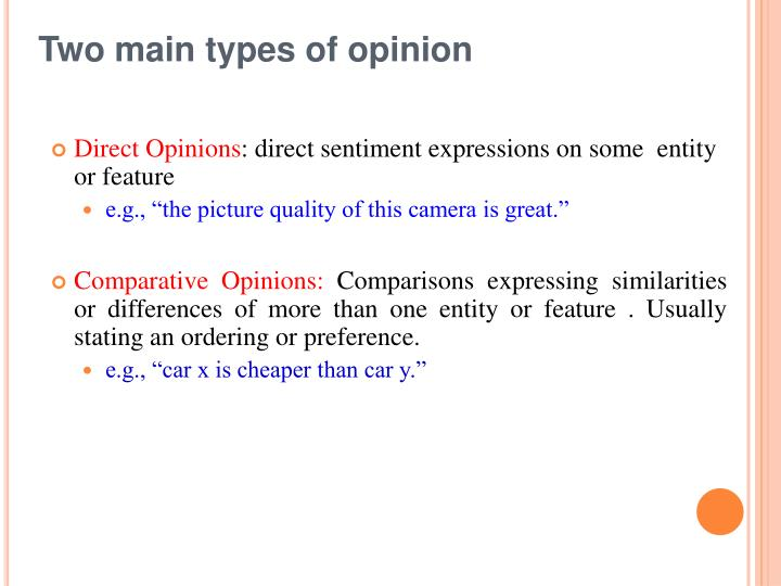 Two main types of opinion