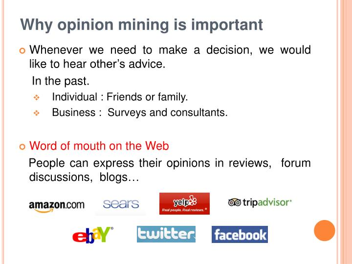 Why opinion mining is important