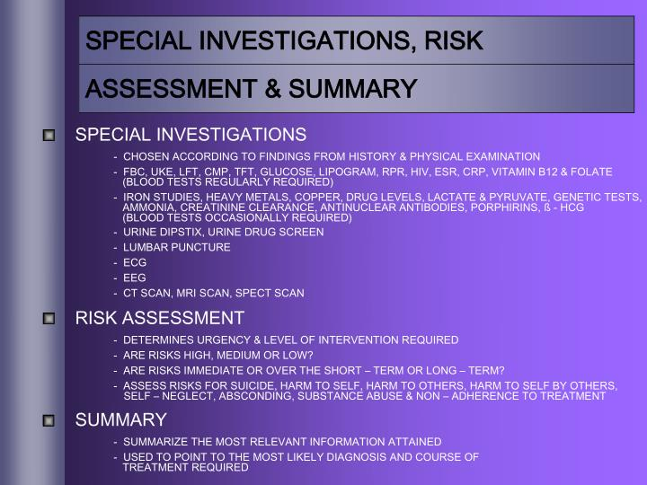 SPECIAL INVESTIGATIONS, RISK