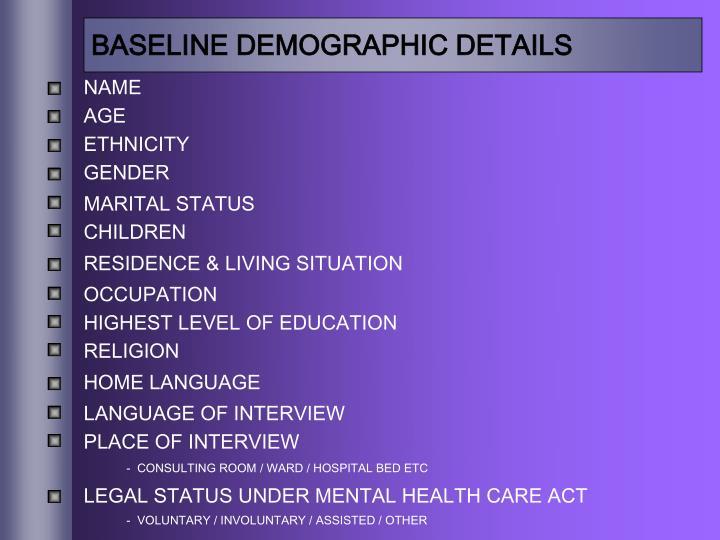 BASELINE DEMOGRAPHIC DETAILS
