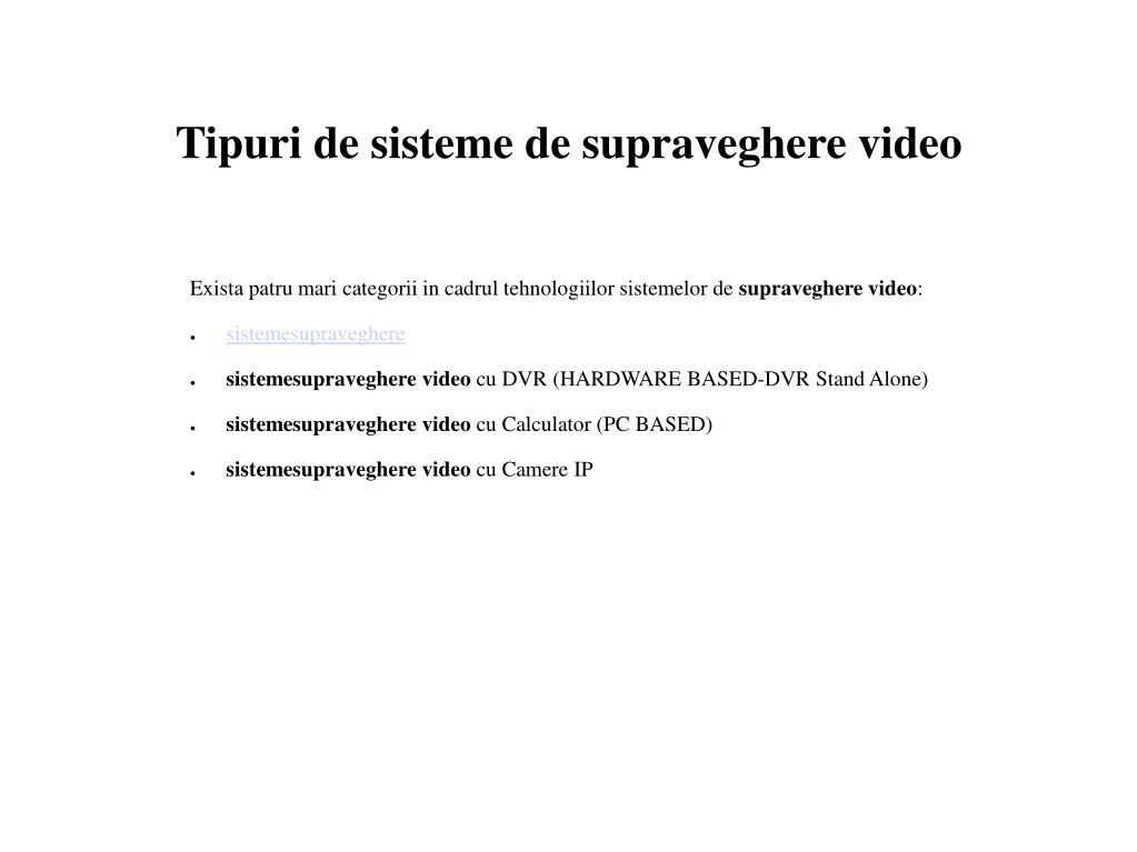 Tipuri de sisteme de supraveghere video