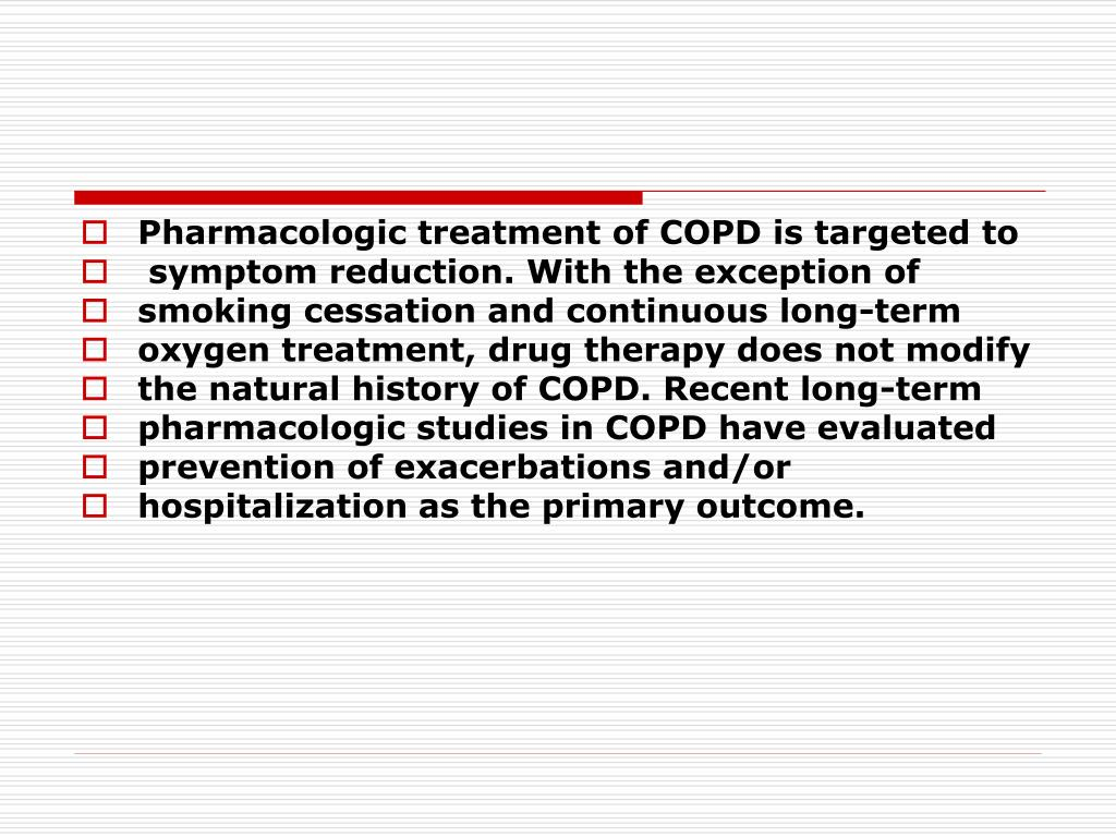 Pharmacologic treatment of COPD is targeted to