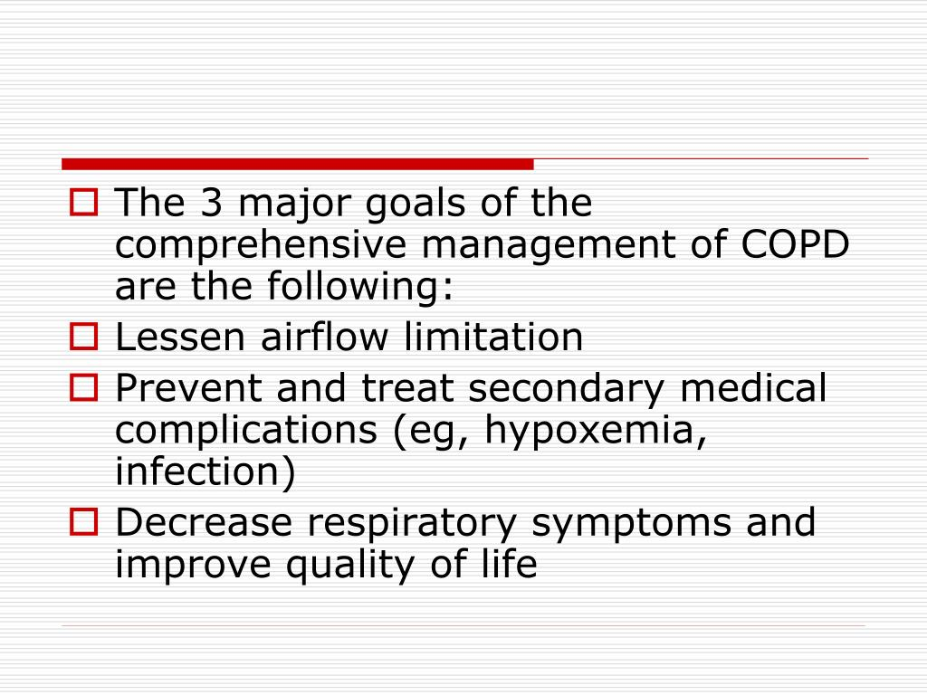 The 3 major goals of the comprehensive management of COPD are the following: