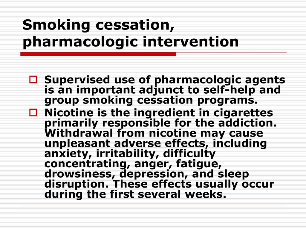 Smoking cessation, pharmacologic intervention