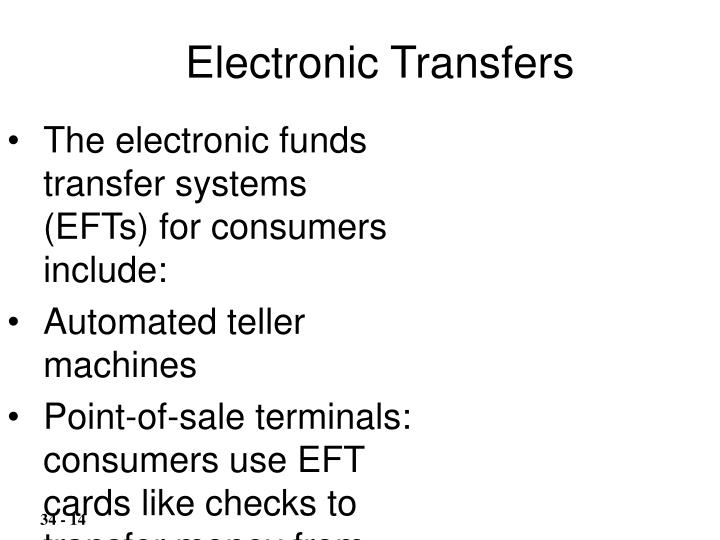The electronic funds transfer systems (EFTs) for consumers include: