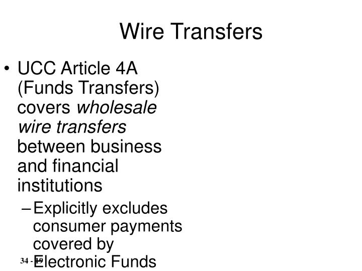 UCC Article 4A (Funds Transfers) covers